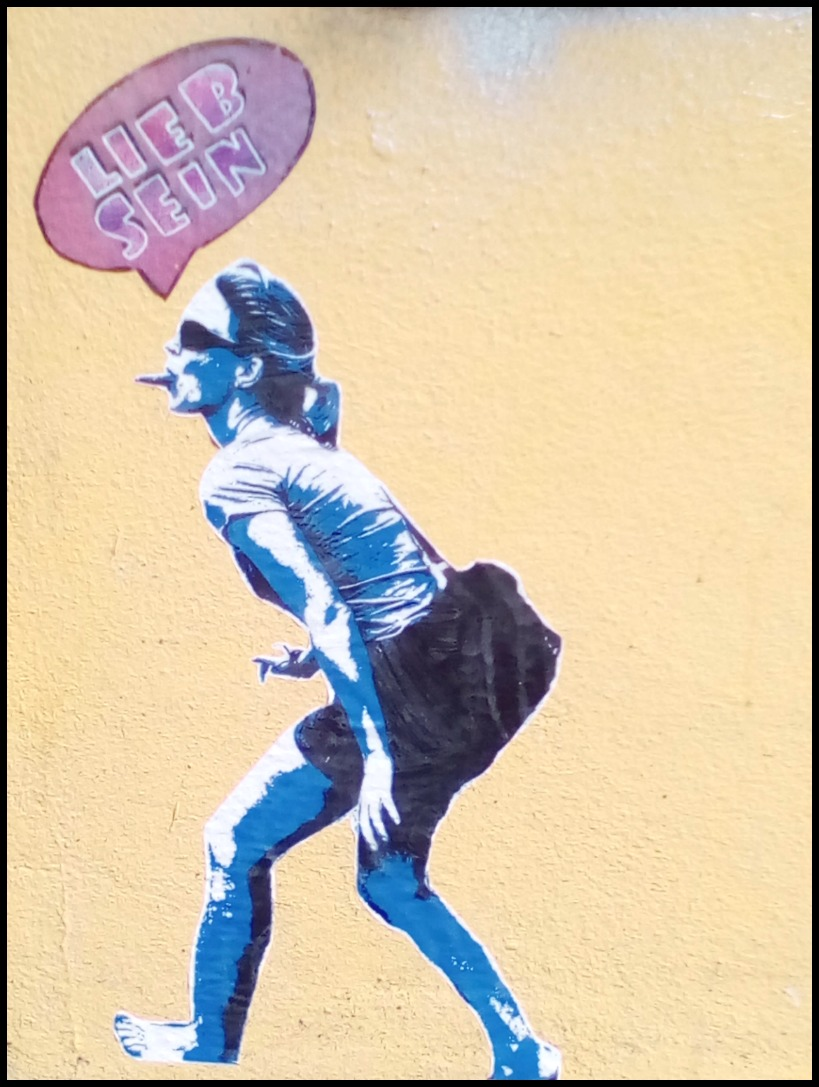 Lieb sein #street art #Berlin