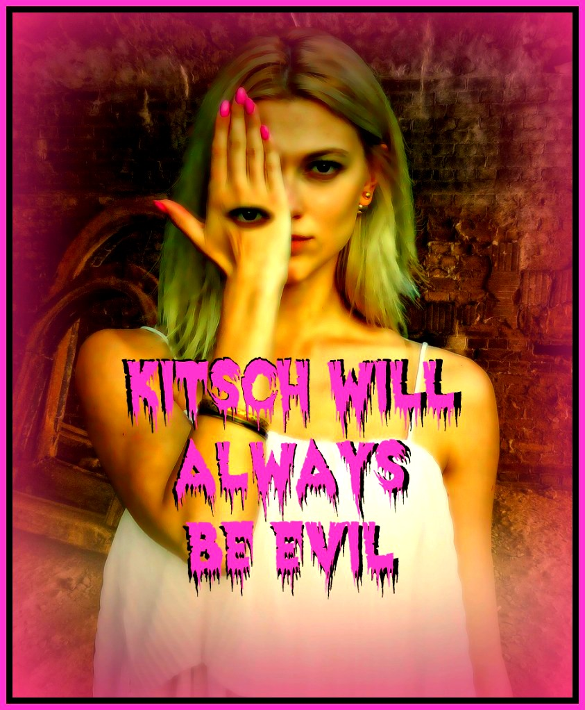 be kitschig quote Hermann Broch Kitsch will always be evil