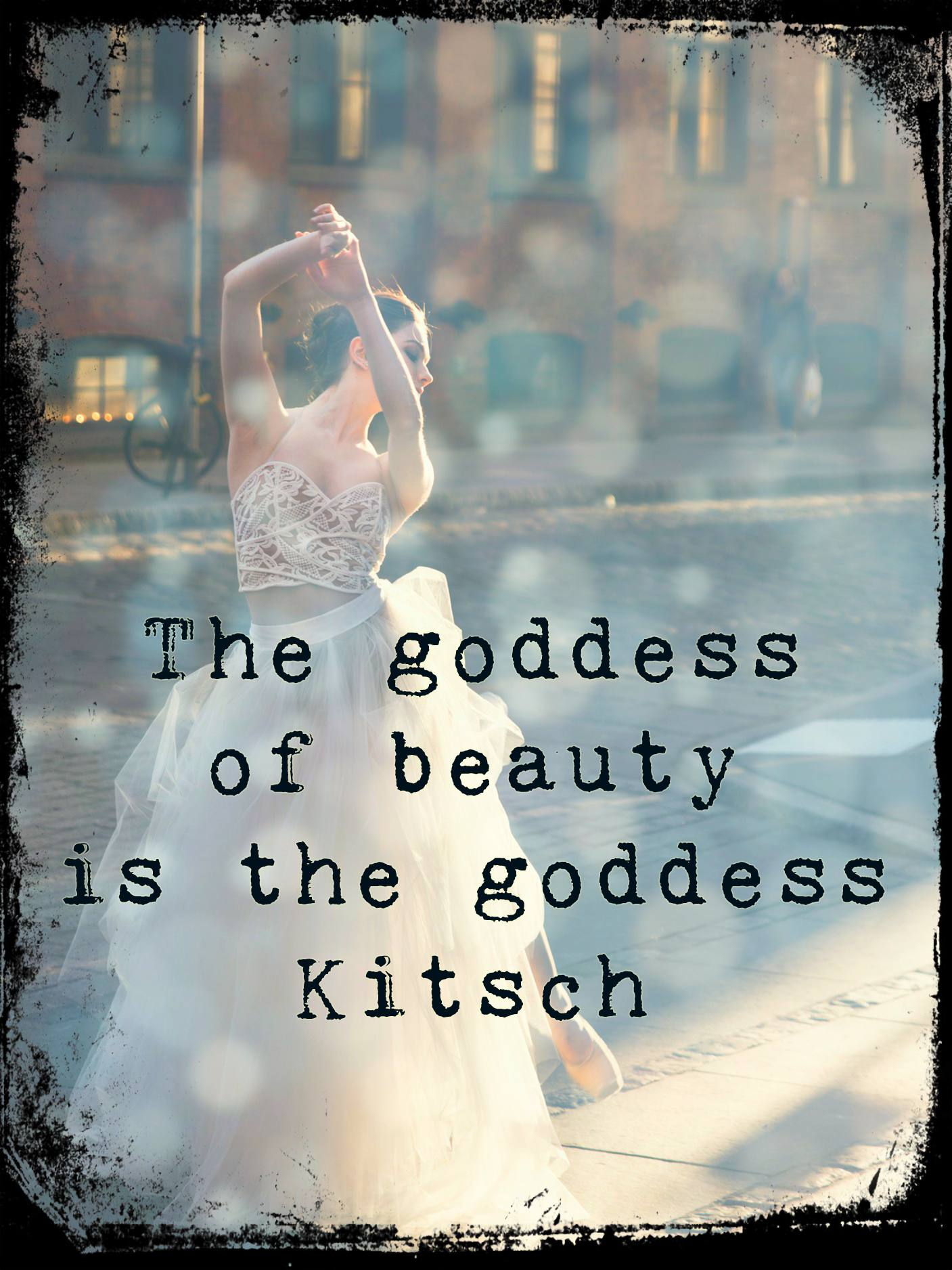 be kitschig quote Hermann Broch kitsch beauty