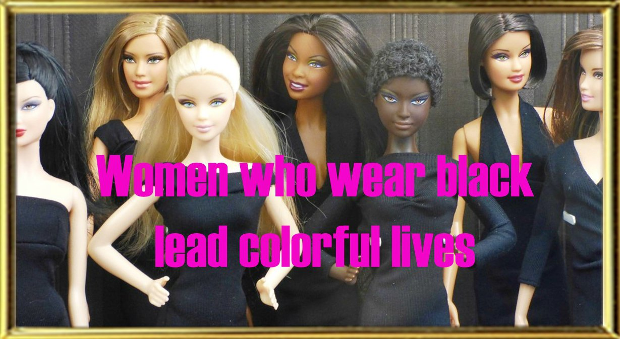 Women who wear black lead colorful lives quote be kitschig blog