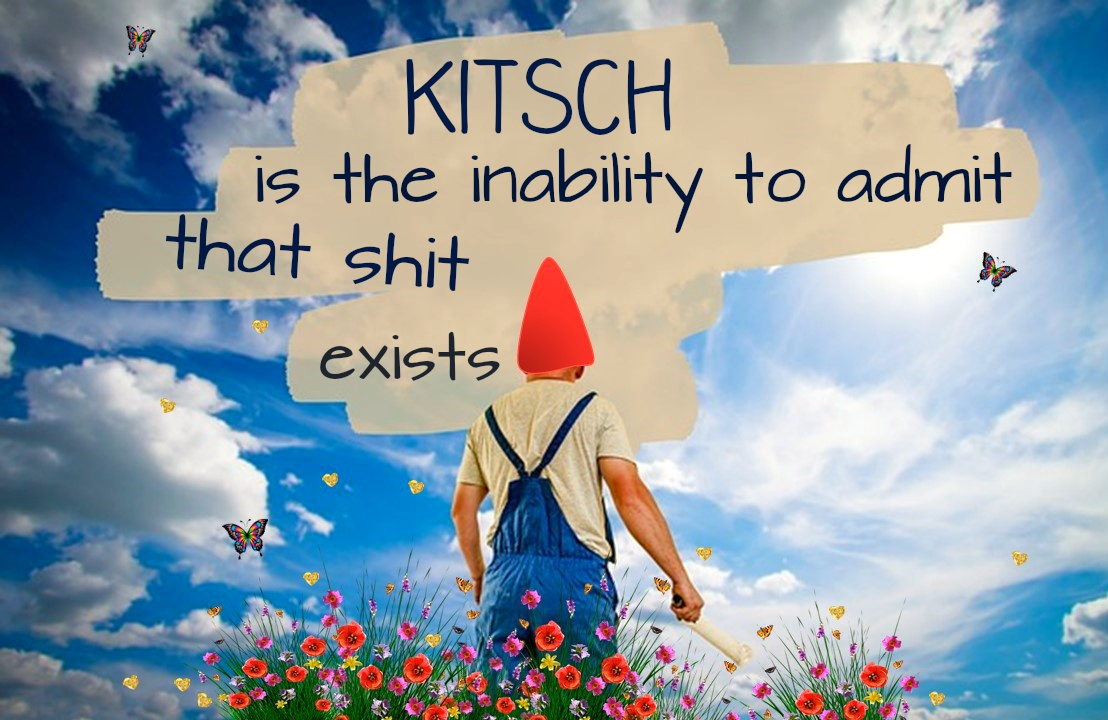 be kitschig quote milan kundera on kitsch