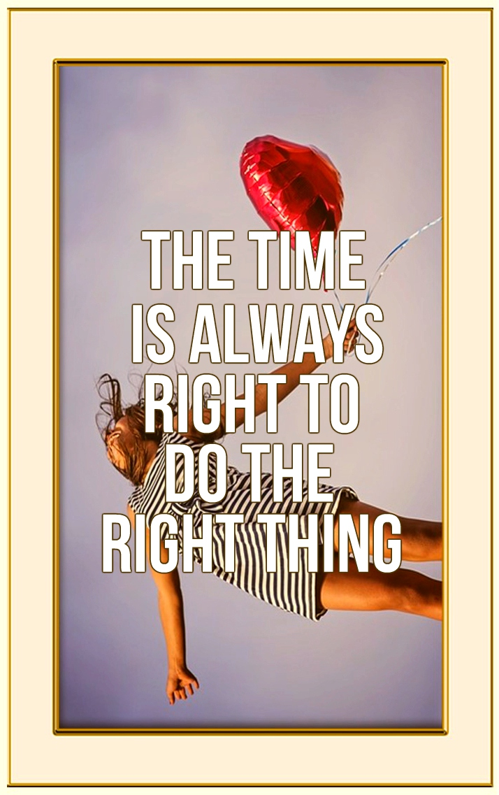 Martin Luther King Jr Quote the time is always right be kitschig blog
