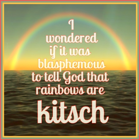 #quote #kitsch #rainbow be kitschig blog berlin