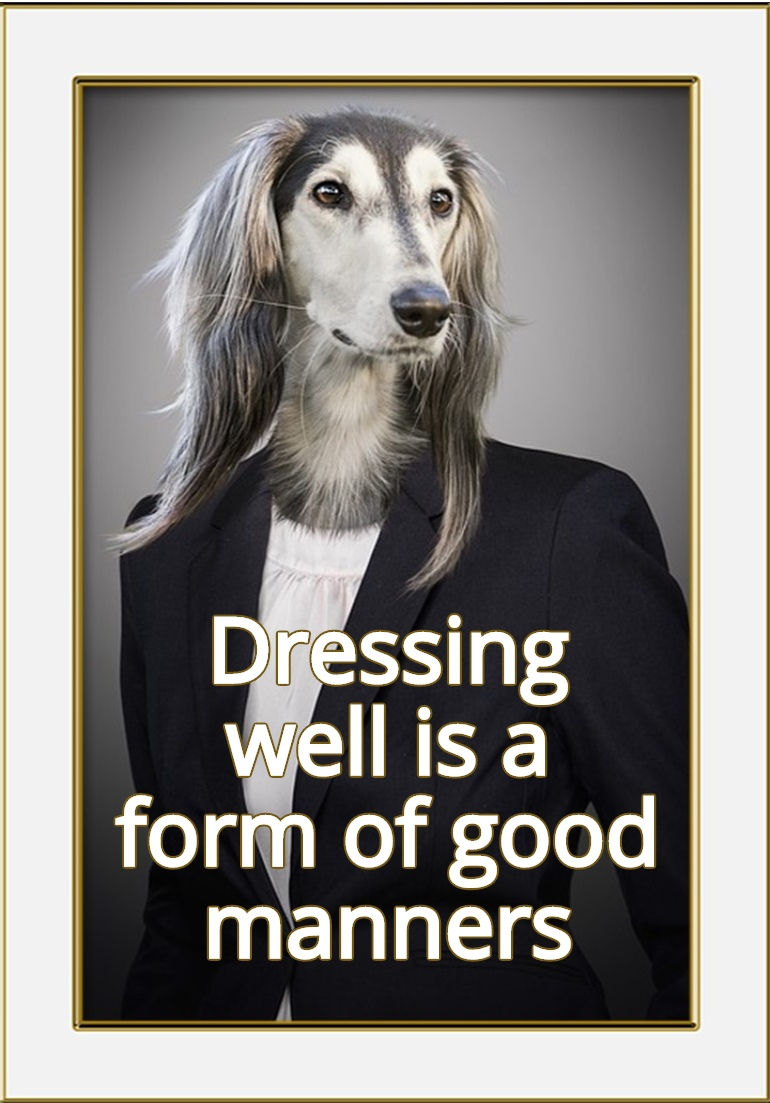 Dressing well is a form of good manners. Tom Ford