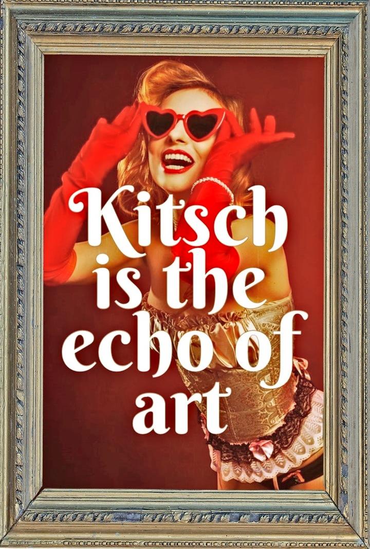 tucholsky zitat kitsch ist das echo der kunst