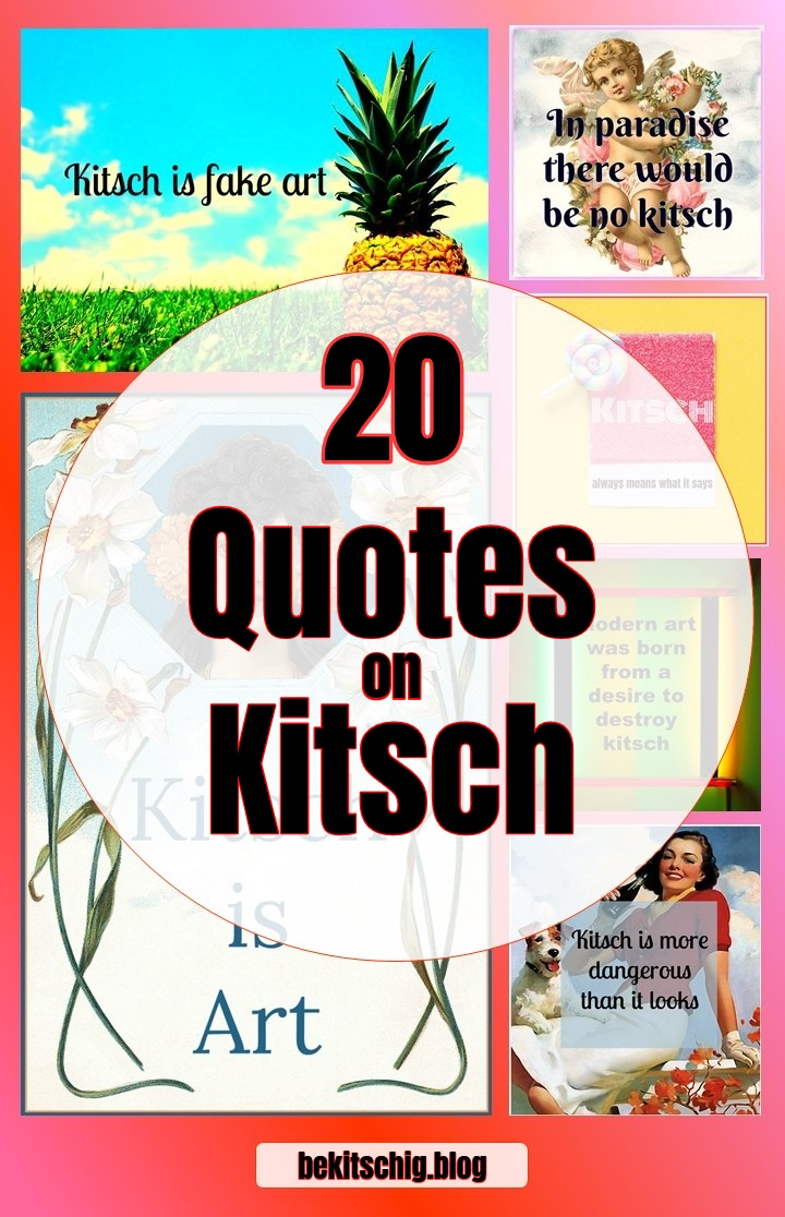 20 quotes on kitsch be kitschig blog berlin