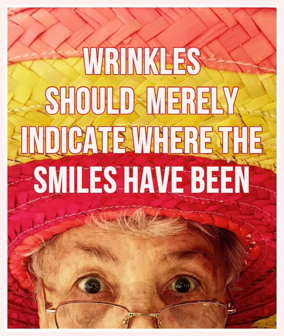 Mark Twain Quote Wrinkles should merely indicate whe the smiles have been be kitschig blog berlin