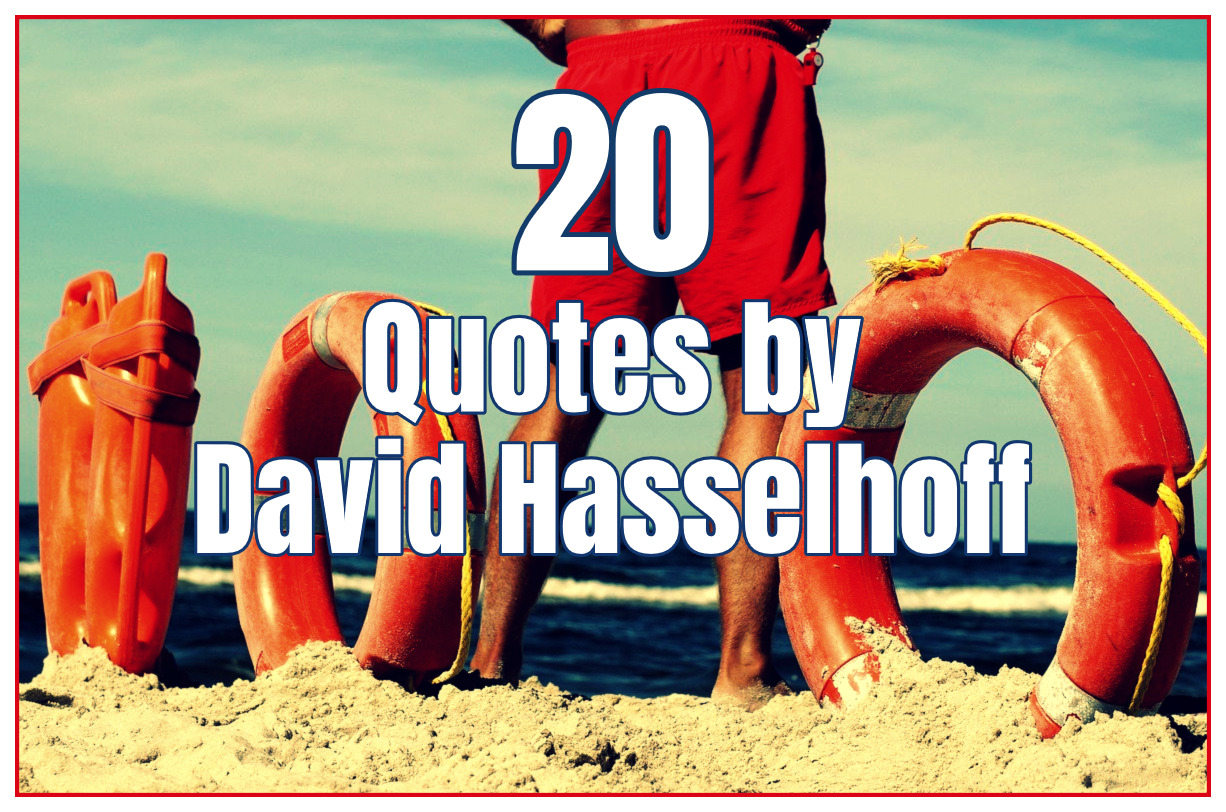 20 David Hasselhoff Quotes be kitschig blog berlin