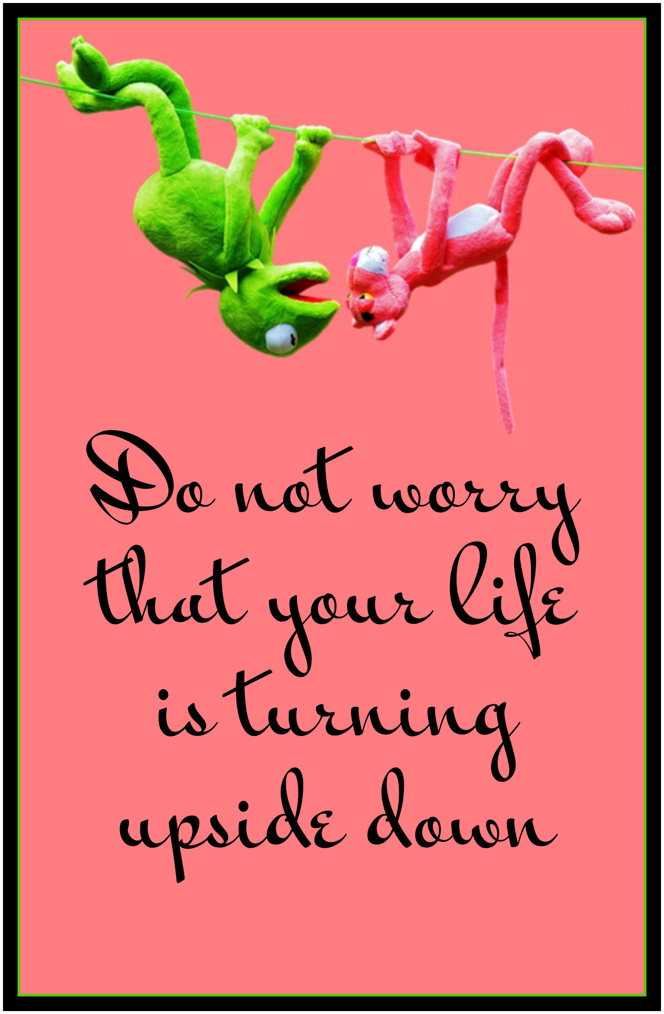 Quote do not worry that your life is turning upside down Rumi beitschig blog