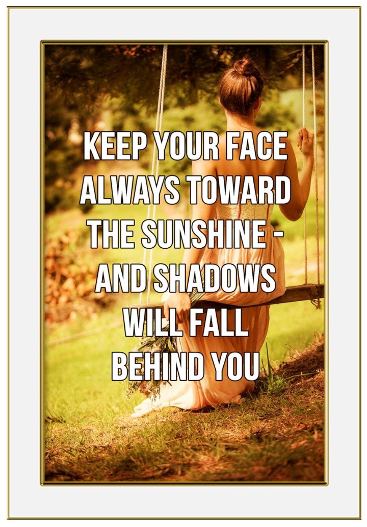 Walt Whitman quote keeo your face toward the sunshine bekitschig.blog