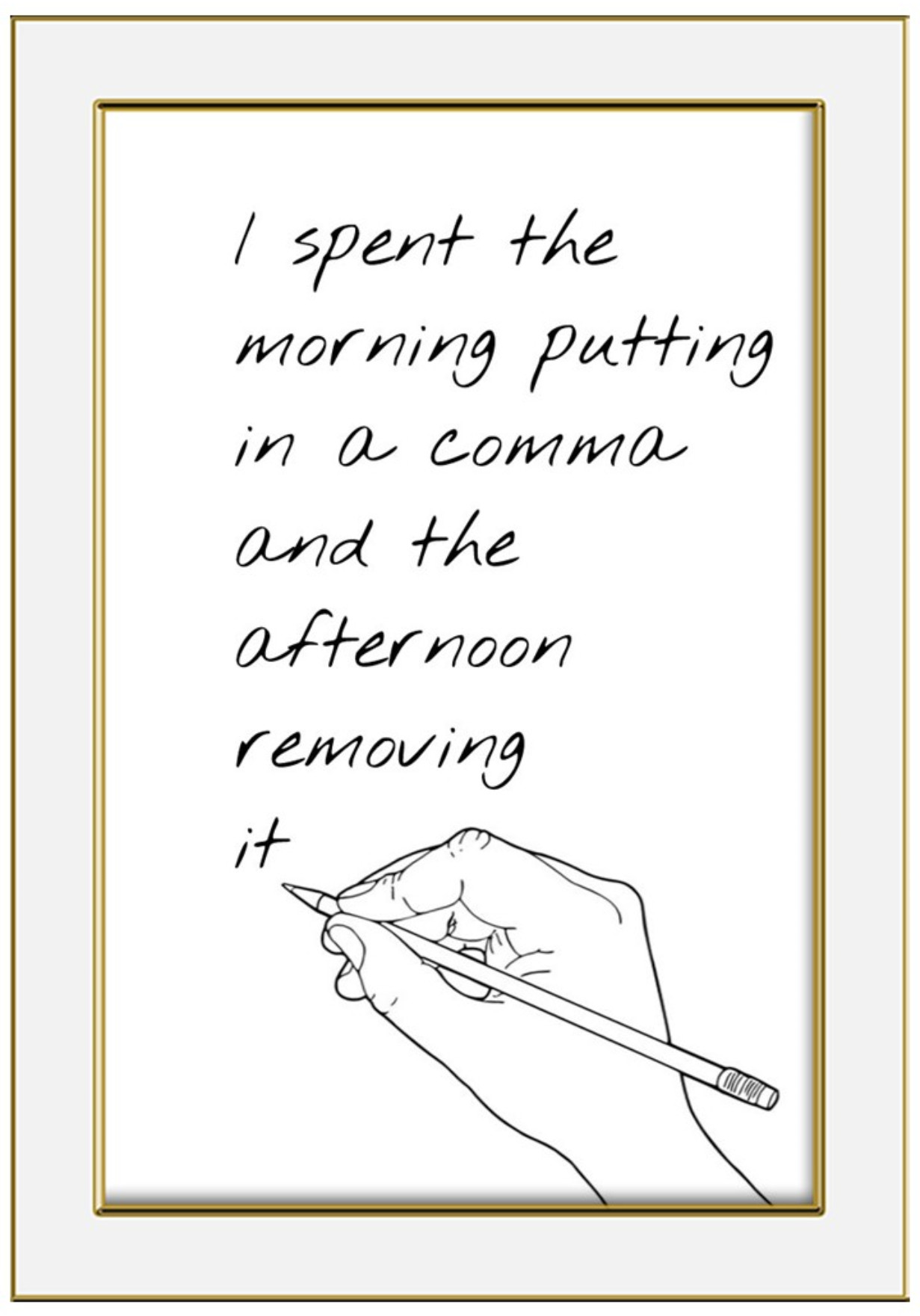 I spent the morning putting in a comma and the afternoon removing it Gustave Flaubert bekitschig blog
