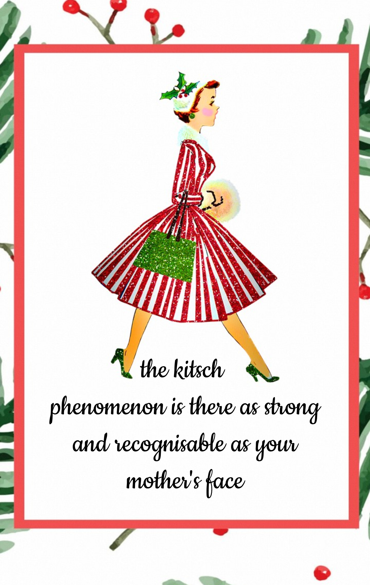 the kitsch phenomenon is there as strong and recognisable as your mother's face Roger Scruton Quote bekitschig blog Christmas Kitsch