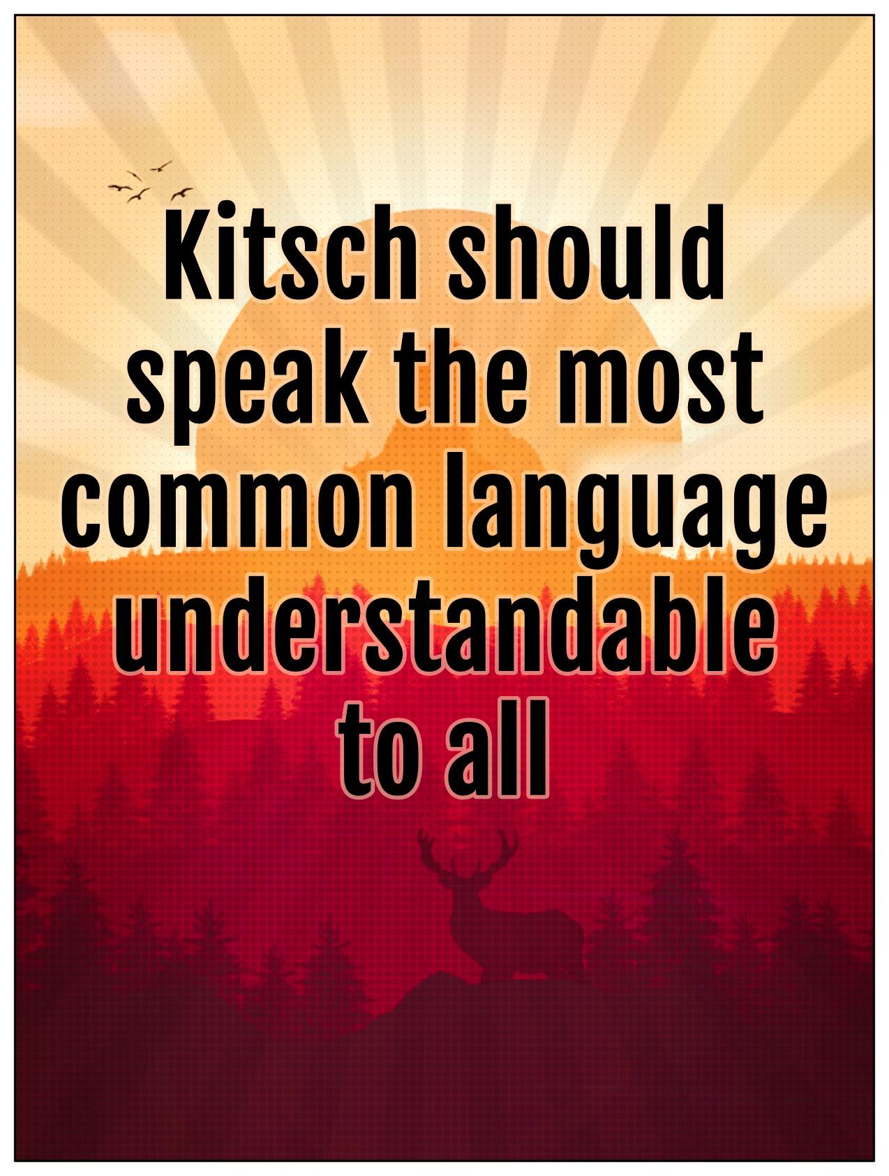 bekitschig blog Kitsch should sspeak the most common language understandable to all Tomas Kulka