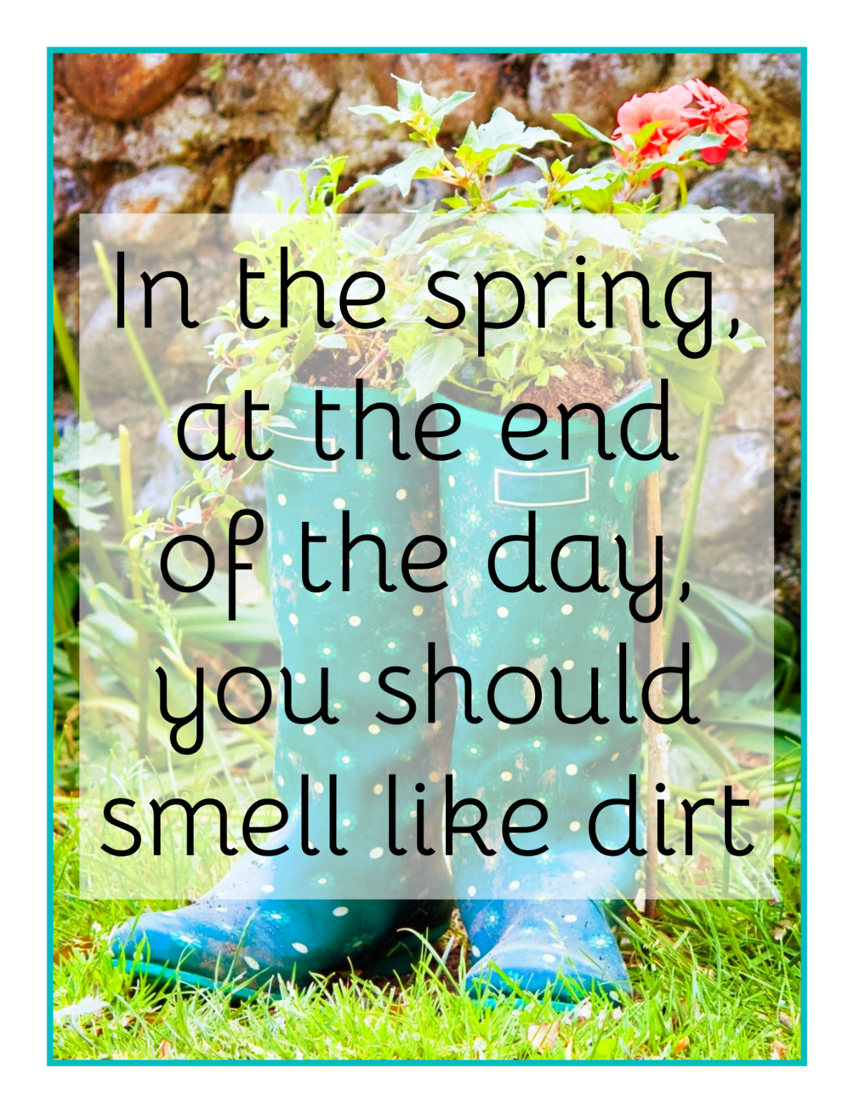 bekitschig blog Margaret Atwood Quote in the spring at the end of the day you should smell like dirt