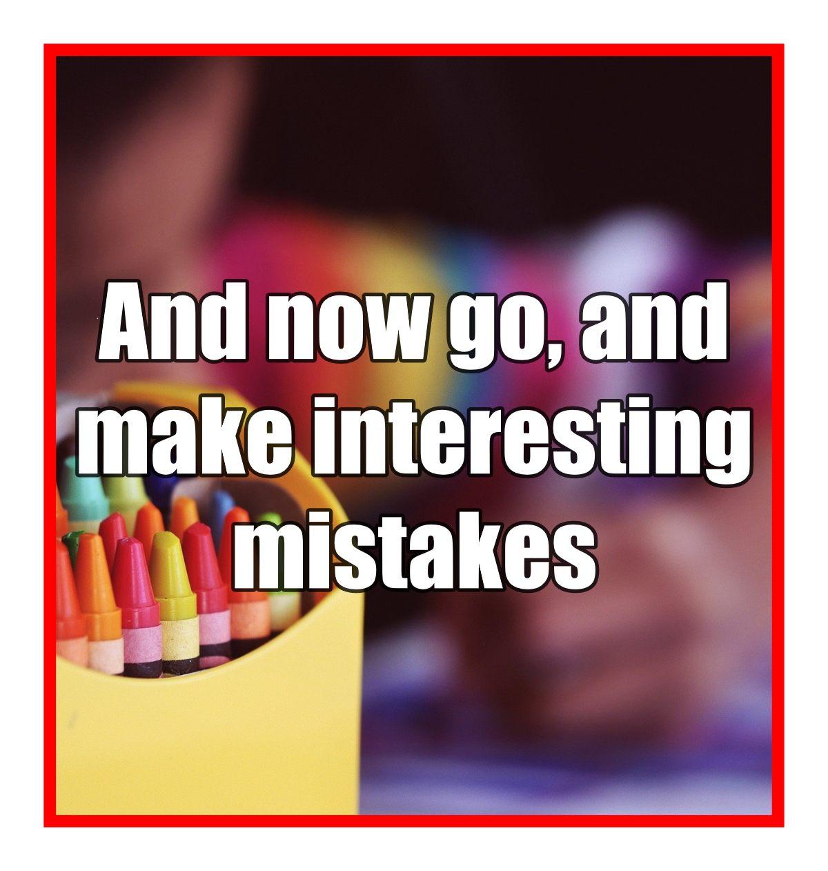 bekitschig.blog Neil Gaiman Quote make mistakes
